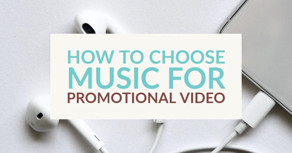 How to choose music for promotional video